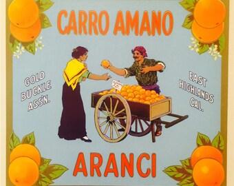 Vintage Fruit Crate Label for Carro Amano Aranci Oranges