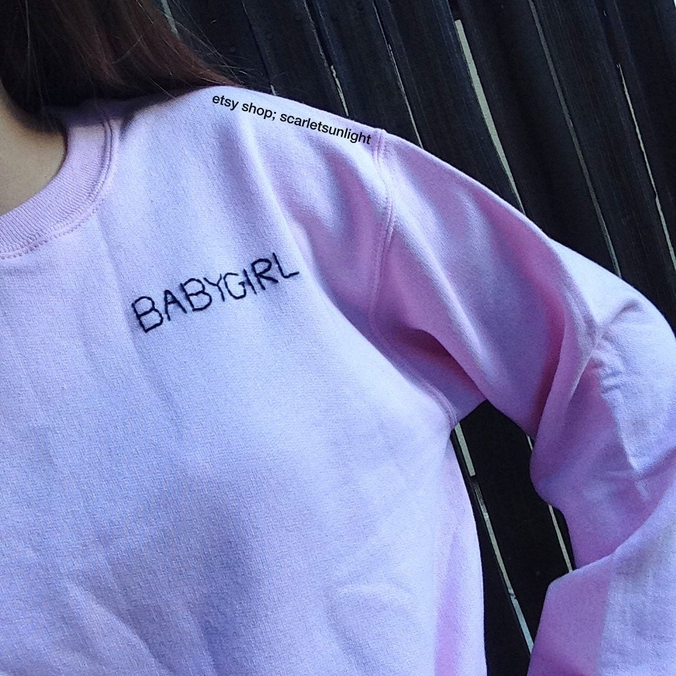 Babygirl Aesthetic Tumblr Pink Crewneck Sweatshirt On The Hunt