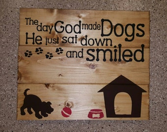 The Day God Mad Dogs Wood Sign