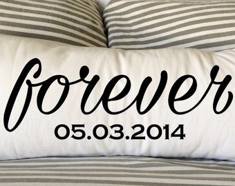 Forever Pillow, Date Pillow, Decorative Pillow, 12x24 Lumbar Pillow, Personalized Pillow, Custom Pillow, Gift, Wedding, Birthday, Burlap
