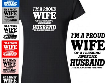 Humorous Womam's T Shirts I'm A Pound WIFE HUSBAND New Cotton Woamn's Couples T-Shirt Gift Anniversary Funny Woman Gifts for Him Her Ideals