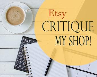 Critique my Etsy Shop! Custom critique, Personalised help, Seller help, Storefront review, SEO help, Store critique, Shop audit
