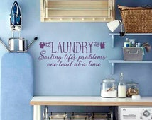 LAUNDRY Sorting Life's Problems one load at a time, laundry decal, vinyl wall quotes, wall quote decal, laundry wall decal, laundry decals