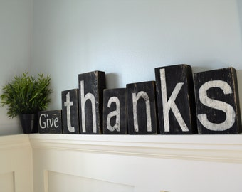 GIVE THANKS Wood Block Sign/Home Decor/Fireplace mantel or bookshelf decor