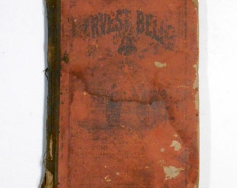 ON SALE ANTIQUE 1885 Vintage Harvest Bells Songbook Christian sheet music song book religious