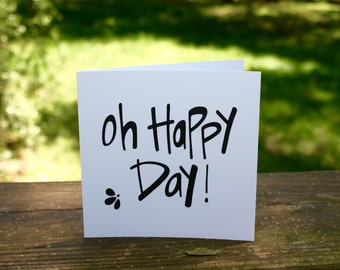 Oh Happy Day! {Notecard}