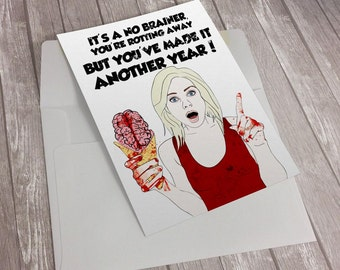 iZombie Liv Moore Brain Funny Birthday Greeting Card