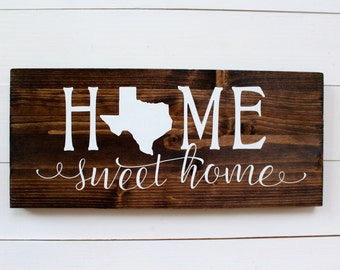 Multiple Sizes | Home Sweet Home Texas | Housewarming | Rustic Home Decor | Entryway Sign | Wall Sign | Wall Decor | Gift under 25