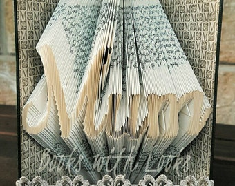 Mum - Folded Book Art - Ideal Mother's Day gift - Ready to ship