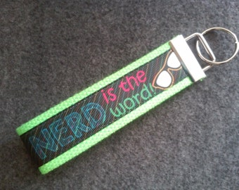 Nerd is the Word/Glasses Fabric Key Fob Wristlet