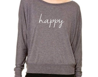 Happy  - a long sleeve off the shoulder tee