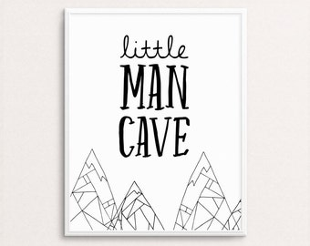 Little Man Cave Print, Black And White Nursery Art, Boys Print, Boys Art, Nursery Printable, Kids Art, Boy Wall Decor, Boy's Nursery Print