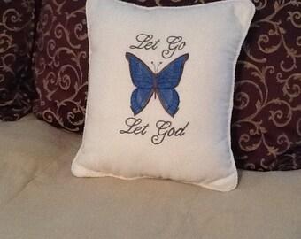 "Embroidered Pillow ""Let Go Let God"""