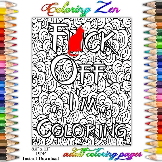 Sweary Coloring Book Download : Fck Off I m Coloring 1 Swearing Coloring Pages for Adults