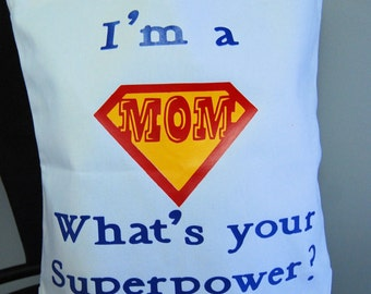 Superpower Mom tote