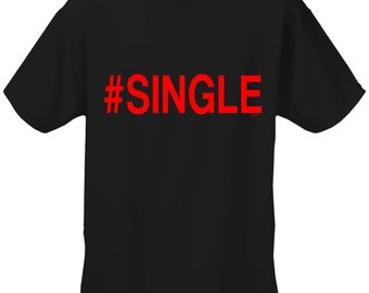 Single, Men's T-Shirt - #1822