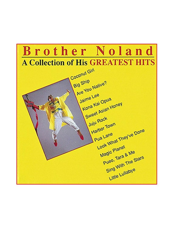 Brother Noland – A collection of his greatest hits