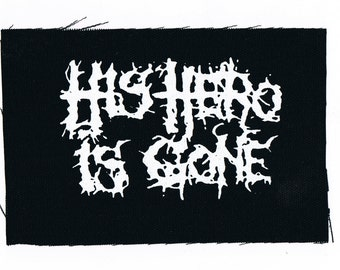 His Hero Is Gone Punk Patch