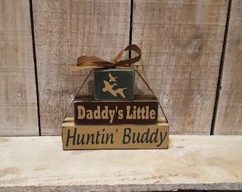 Daddy's Little Hunting Buddy Wood Blocks - Daddy's Little Huntin' Buddy - Hunting Buddy Wood Blocks
