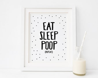"Nursery Printable ""Eat Sleep Poop Repeat"", Printable Nursery Art Decor, Monochrome Childrens Room Wall Decor, Instant Download *DIY PRINT*"