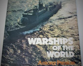 Warships of the World by Antony Preston 1980