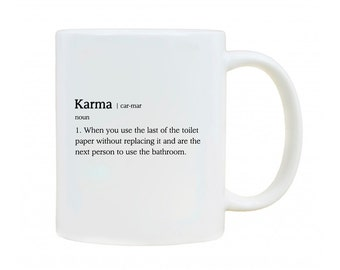 Karma Definition Funny Novelty Mug