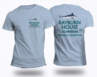 Rayburn House EST 1968 T-Shirt Islamorada Florida T-shirt - Front & Back Limited Edition Print Bloodline Fans