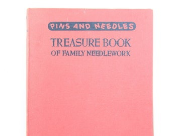 Pins And Needles Treasure Book Of Family Needlework Veasey Christine 1953-01-01