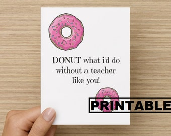PRINTABLE Greeting Card - Thank-You: Donut teacher card, card for teacher, printable card for teacher, digital card, INSTANT DOWNLOAD