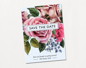 Printable Save The Date - Vintage Rose / Floral Classic DIY Wedding Stationery