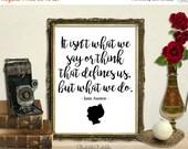 ON SALE 50% OFF Jane Austen quote, printable art print, wall art print, printable art, calligraphy, literature art print, inspirational art