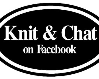 Knit & Chat Group on Facebook Decal