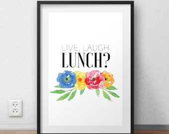 Live Laugh Lunch? Wall Art, Live Laugh Love Wall Art, Funny Wall Art