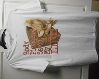 Body Piercing Saved My Life White Cotton Tee Tshirt T shirt womens xl