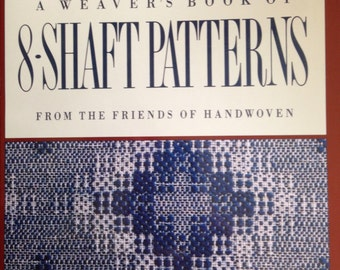 NEW A Weaver's Book of 8-Shaft Patterns