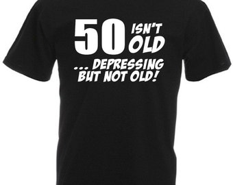 50 Isn't Old – Men's Funny 50th birthday gifts / presents t-shirt