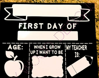 First day of school reusable sign.