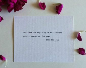 Type Writer Print: Isak Dinesen Quote