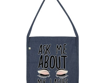 Ask Me About My Lashes Tote Bag