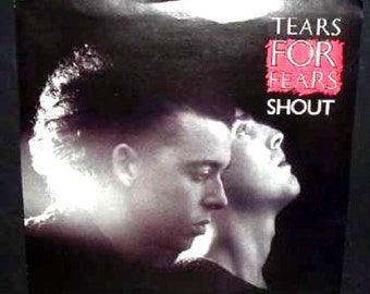 SHOUT- Tears For Fears withPicture Sleeve 1985