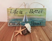New item, reversible wooden sign, mermaid crossing, life is better on a boat, custom made, handpainted, wood art, fall signs, gift idea