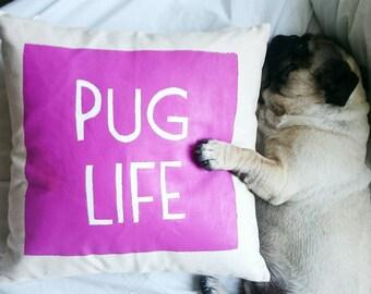 Pug Life pink throw pillow