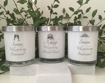 Will you be my Maid of Honor/Matron of Honor/Bridesmaid? - Soy Candle