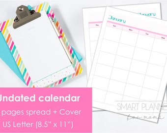 "Printable Undated Calendar, 2 Pages spread. US Letter Size (8.5""x11""), Portrait. Includes cover. Instant download. PDF format. 300 dpi."
