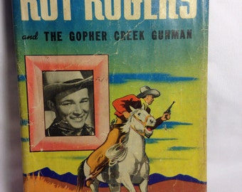 Roy Rogers and the Gopher Creek Gunman Book