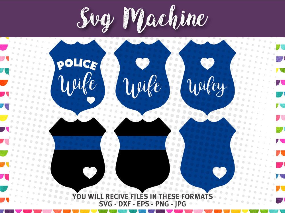 Police Wife Badge Svg Police Love Svg Police Officer