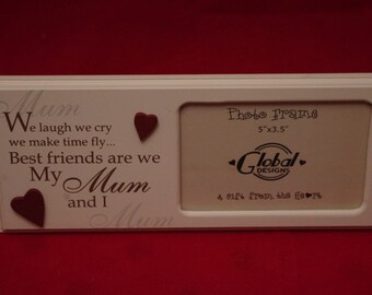 Mum Frame We Laugh We Cry We Make Time Fly Photo Frame Gift For Mum Mother 5 x 3.5 inches F0597