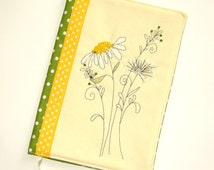 Handmade book cover Textile notebook case Hand embroidered with Summer flowers Reusable Embroidery Gift for Her