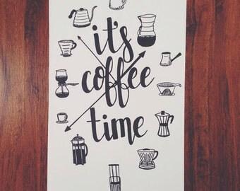 It's Coffee Time (11x17 print)