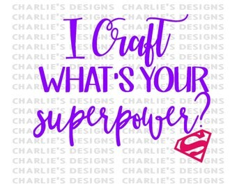 I Craft What's Your Superpower?